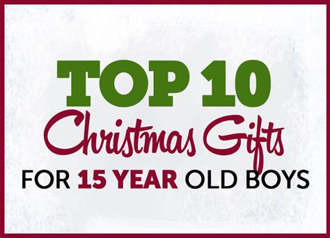 top 10 archives gifts for teen boys