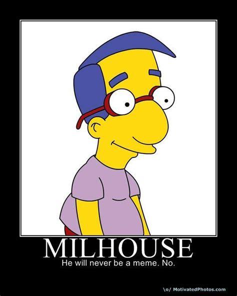 Milhouse Meme - image 65317 quot milhouse is not a meme quot know your meme