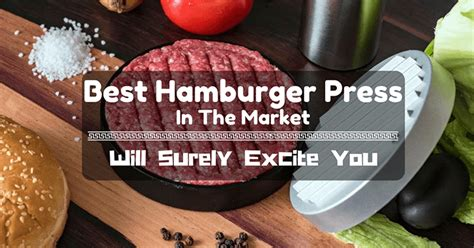 press best best hamburger press in the market and 2 will surely