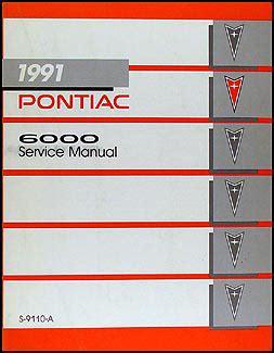 how to download repair manuals 1991 pontiac grand prix instrument cluster 1991 pontiac 6000 repair shop manual original
