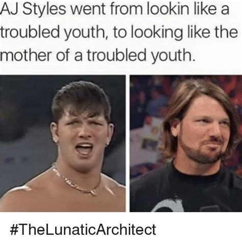 Aj Styles Memes - aj styles went from lookin like a troubled youth to