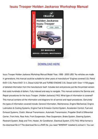 small engine repair manuals free download 1998 isuzu oasis security system isuzu trooper holden jackaroo workshop manual by aimee mas issuu