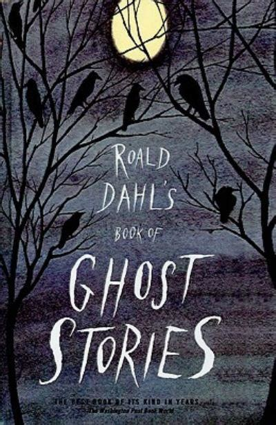 ghosts a haunted history books dahl and a of ghosts sushi bookish