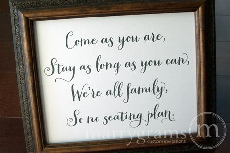 No At Your Wedding Our One by No Seating Plan Or Assigned Seating Sign Come As You Are