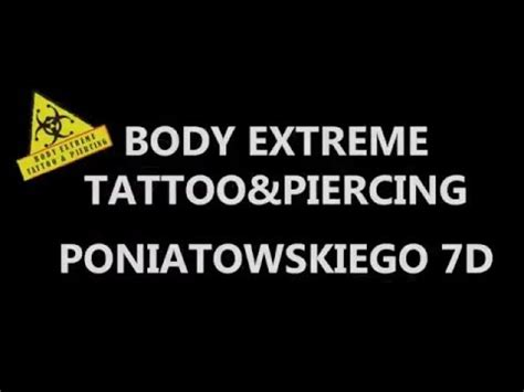 body extreme tattoo wroclaw body extreme tattoo and piercing wrocław youtube