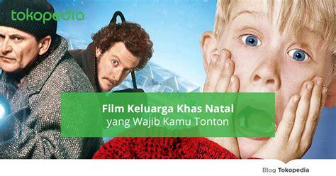 list film natal 7 film keluarga khas natal yang wajib kamu tonton