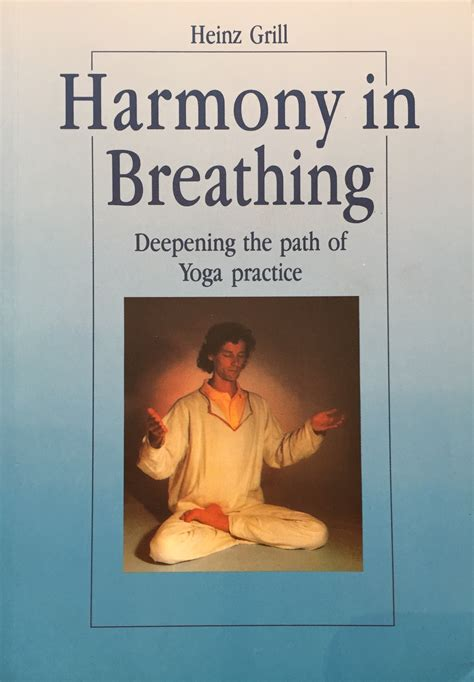 the path of yoga quot harmony in breathing deepening the path of yoga practice quot
