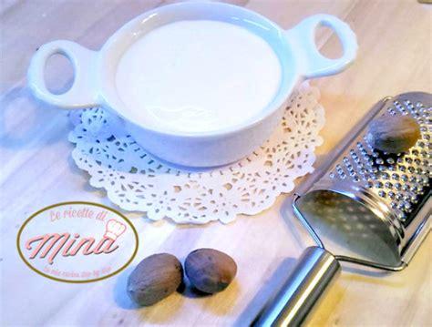 besciamella fatta in casa besciamella fatta in casa le ricette di mina
