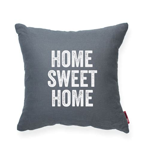 sweet home best pillow sweet home best pillow 28 images home sweet home