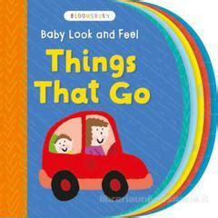 libro how does baby feel baby look and feel things that go bloomsbury trade bloomsbury activity books libro