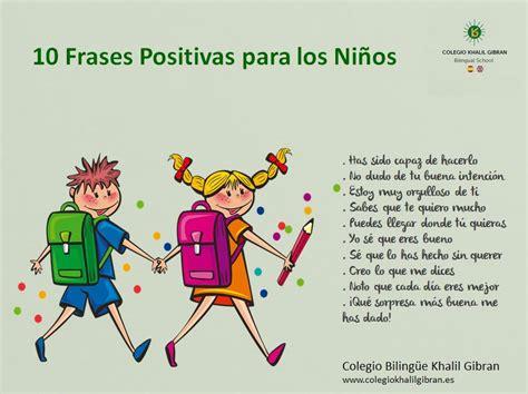 imagenes motivacionales para los hijos o 10 frases positivas para ni 241 os o padres