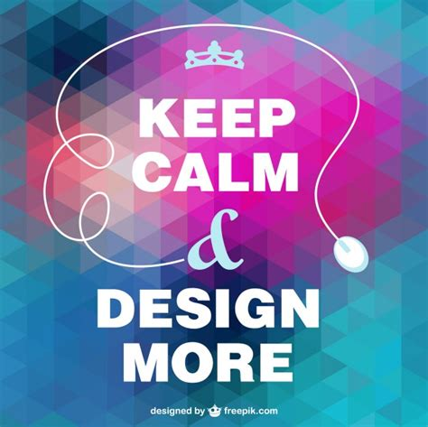 design free keep calm poster keep calm design more vector free download