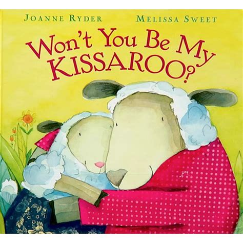 Wont You Be My Kissaroo won t you be my kissaroo the learning basket