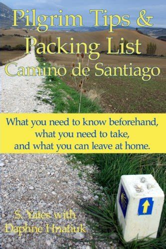 buen camino tips from an american pilgrim books book review of pilgrim tips packing list camino de santiago