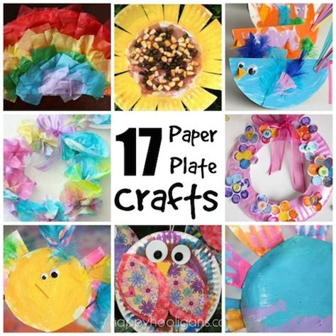 And Crafts With Paper - 17 easy paper plate crafts for happy hooligans