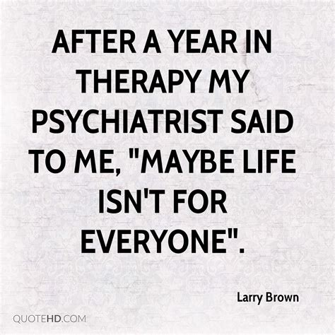 my in years larry brown quotes quotehd