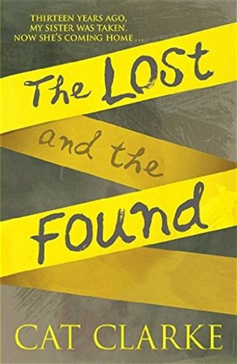 s book club for the lost and found a heartwarming feel novel books the lost and the found by cat clarke reviews discussion