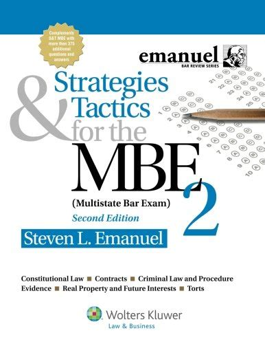 strategies tactics for the mbe emanuel bar review strategies tactics for the mbe 2 second edition