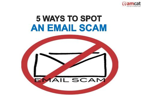 5 Ways To Spot Them by 5 Ways To Spot An Email Scam