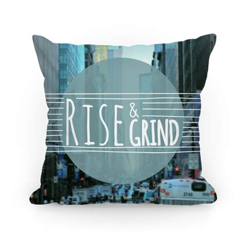 Grind Pillow rise and grind pillow pillows and pillow cases human