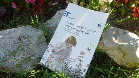 il giardino libri libri il giardino segreto f h burnett venerd 236 libro