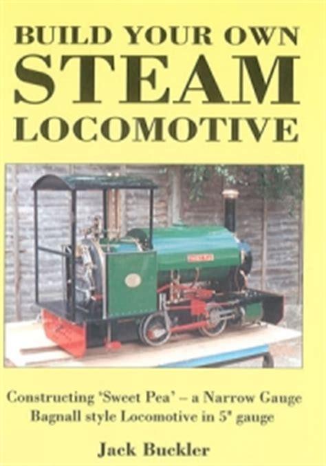 locomotive books building model steam locomotives books from publishing