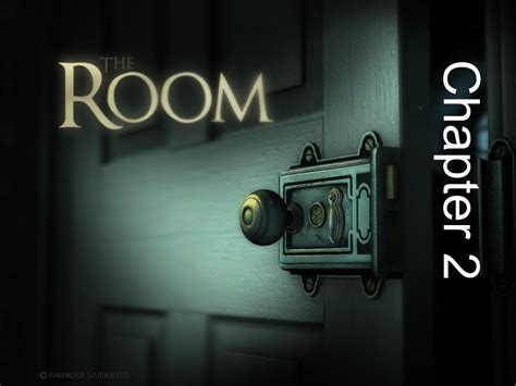 the room chapter 2 walkthrough fireproof