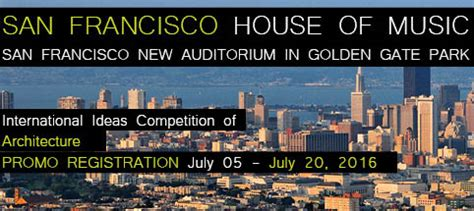 house of music san francisco san francisco house of music competitions archi