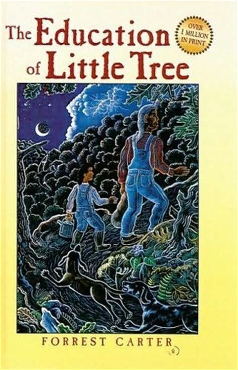 themes in education of little tree the education of little tree by forrest carter
