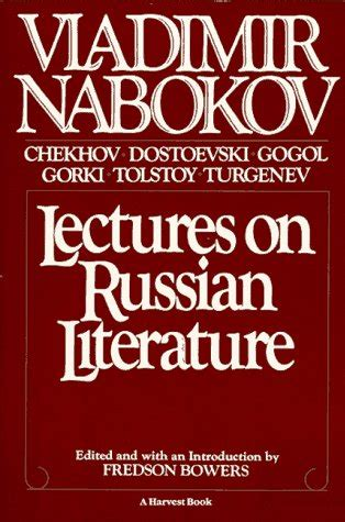 Lectures On Literature lectures on russian literature by vladimir nabokov