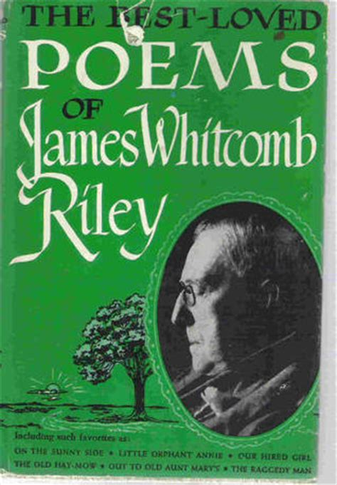 the best loved poems of james whitcomb riley by james