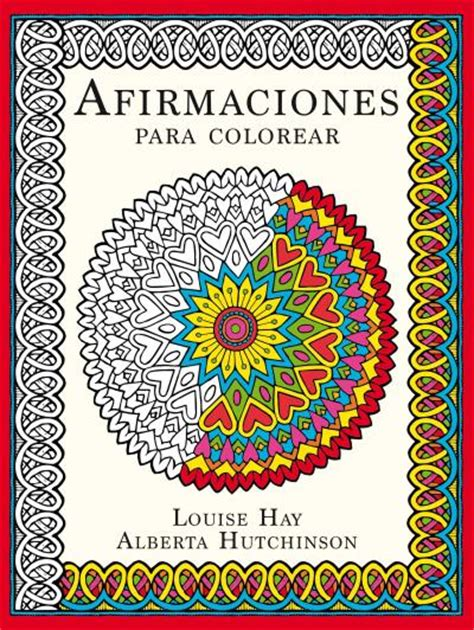 i am my affirmations a coloring book to empower all the world books afirmaciones para colorear