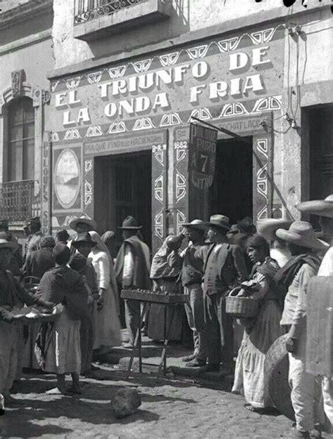 fotos revolución mexicana antiguas los mejores nombres de las pulquer 237 as antiguas