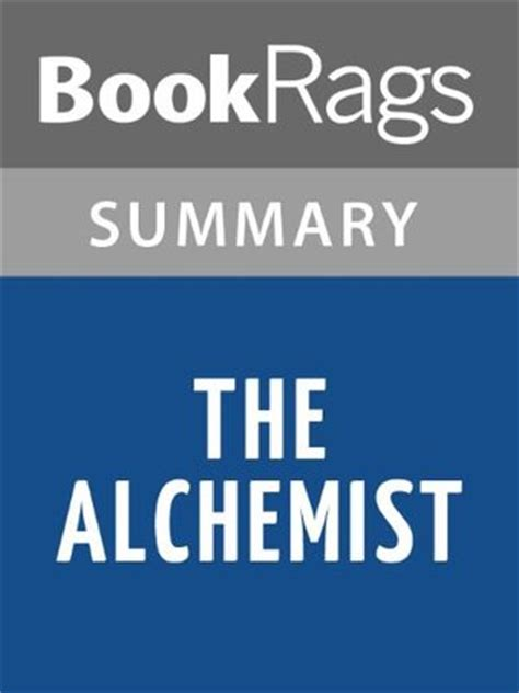 the alchemist by paulo coelho summary study guide by