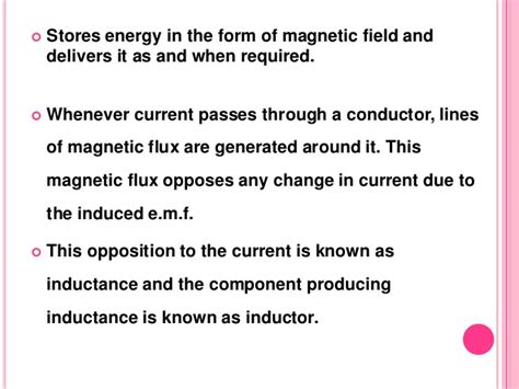 an inductor opposes changes in current inductors