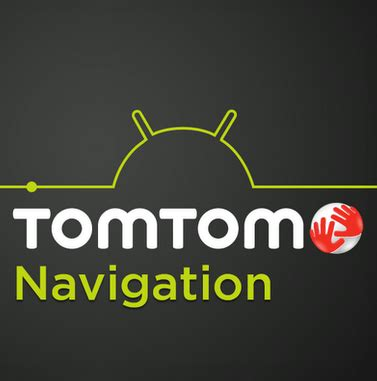 tomtom navigation app finally on android but