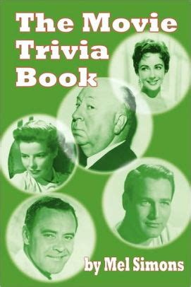 film quiz book the movie trivia book by mel simons paperback barnes