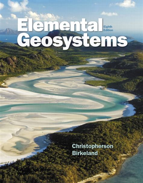 elemental geosystems 6th edition masteringgeography series