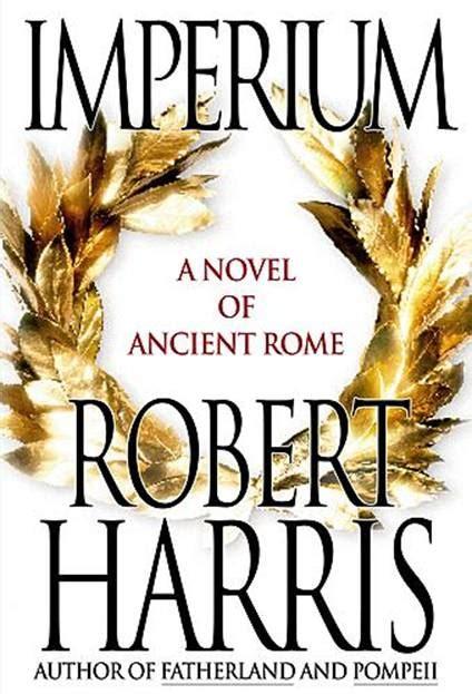 Cicero Biographie Harris Imperium Harris Robert