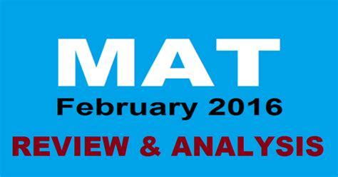 Mba Mat 2016 by Mat Feb 2016 Review Analysis For Computer Based Test