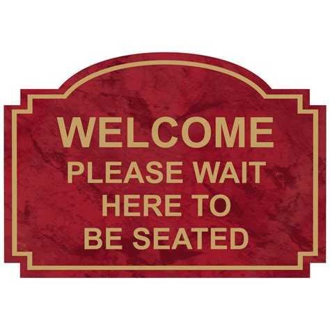 wait to be seated sign welcome wait to be seated engraved sign egre 15737
