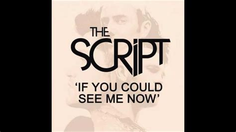 if you could see if you could see me now the script youtube