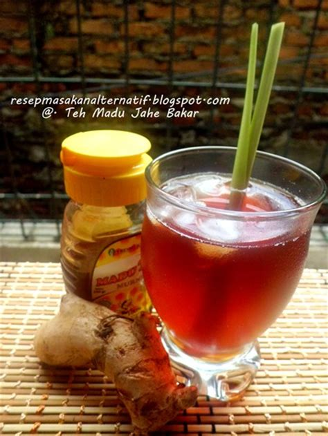 Jahe Madu Rempah resep minuman teh madu jahe bakar resep masakan indonesia praktis