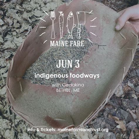 maine fare indigenous foodways maine farmland trust