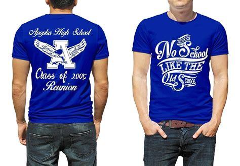 design t shirts for high school high school reunion t shirts designs kamos t shirt