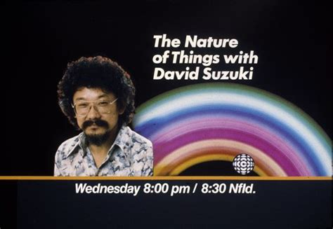 David Suzuki Show Pin By Birch On Ima