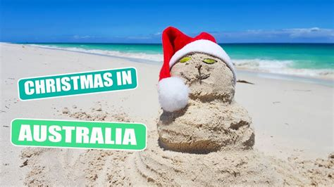 when do they celeldrate chrimesmas australyae australia vlog 128 how australians celebrate