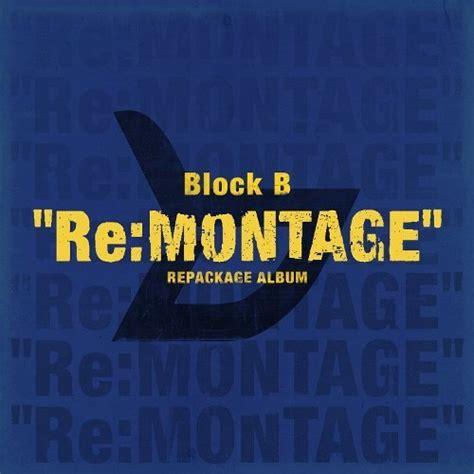 album block b re montage mp3 kpop explorer