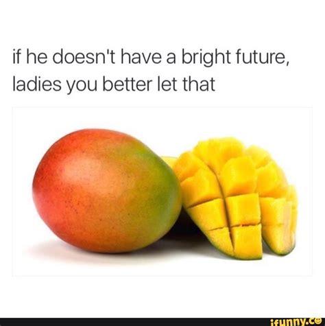 Mango Meme - mango ifunny