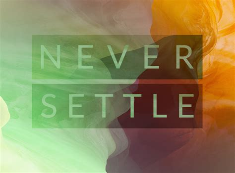 wallpaper never settle oneplus 2 has some pretty amazing wallpapers and you can